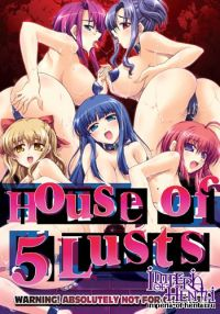 House of Five Lusts