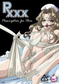 Rxxx: Prescription for Pain